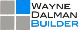 Wayne Dalman, Builder
